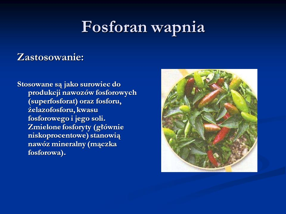 Fosforan wapnia Zastosowanie: