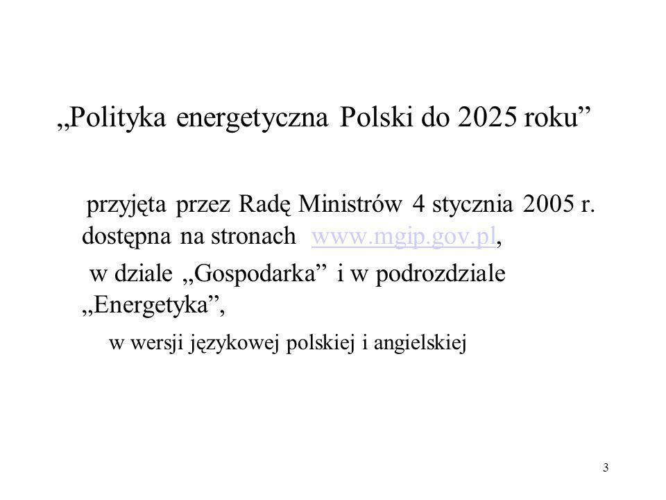 """""""Polityka energetyczna Polski do 2025 roku"""