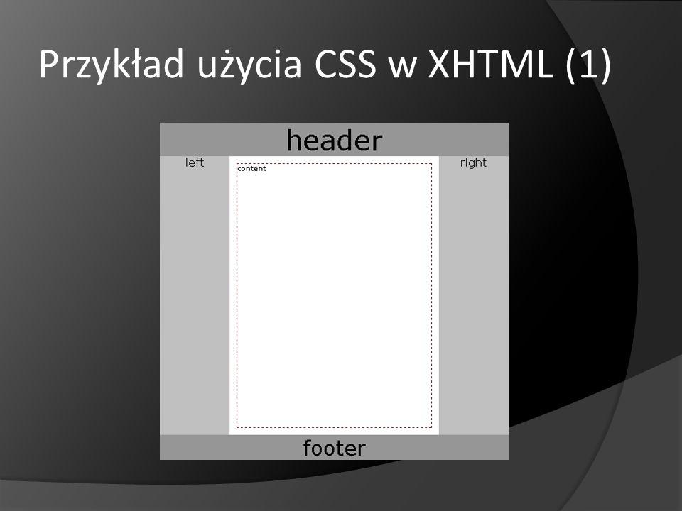 Przykład użycia CSS w XHTML (1)