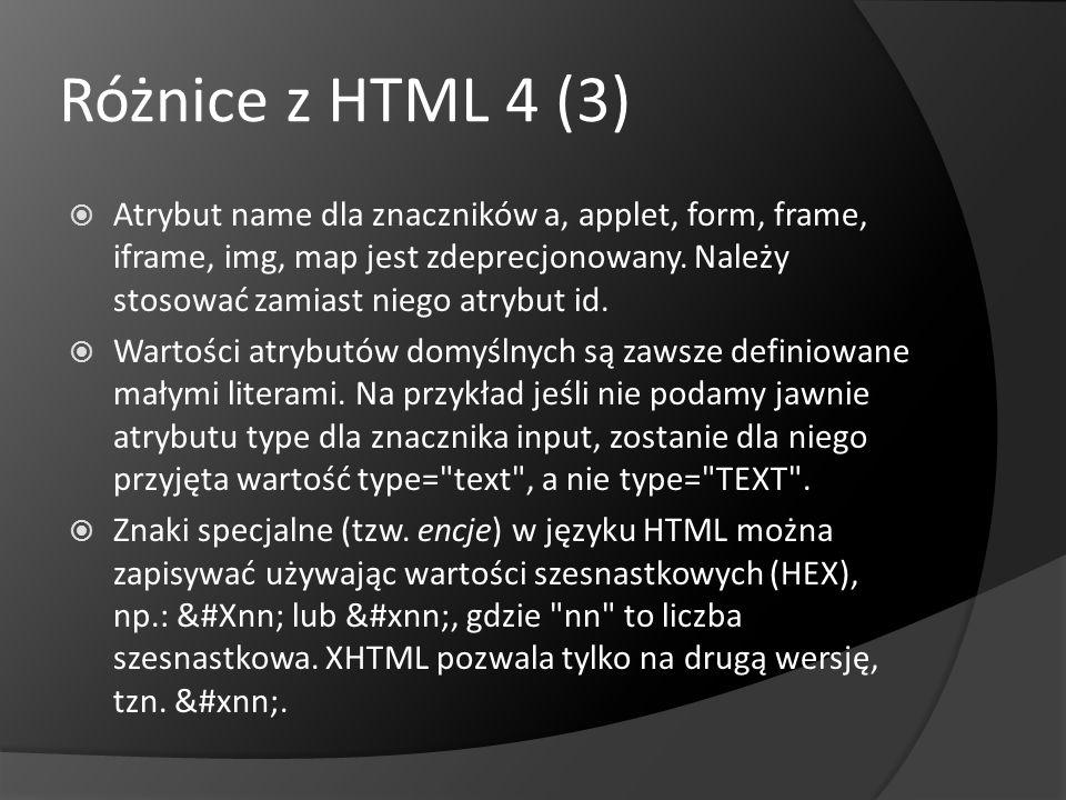 Różnice z HTML 4 (3)