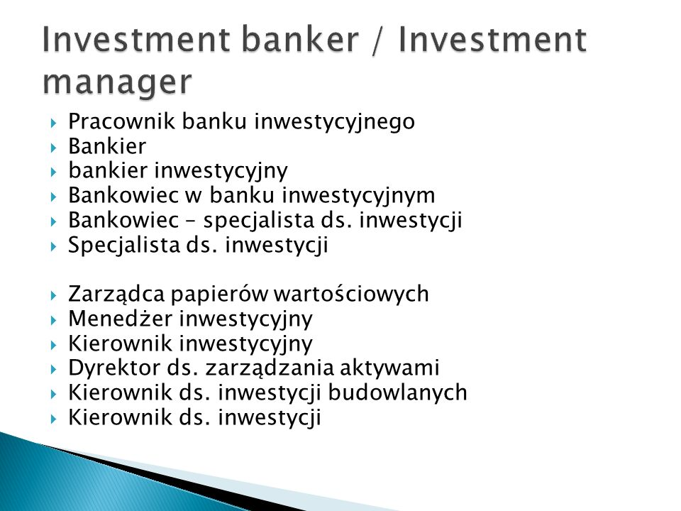 Investment banker / Investment manager