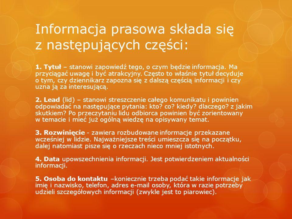 Informacja prasowa składa się z następujących części:
