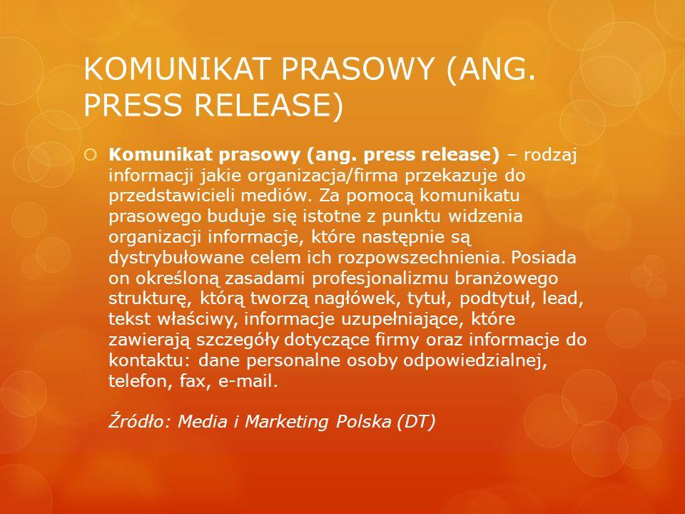 KOMUNIKAT PRASOWY (ANG. PRESS RELEASE)