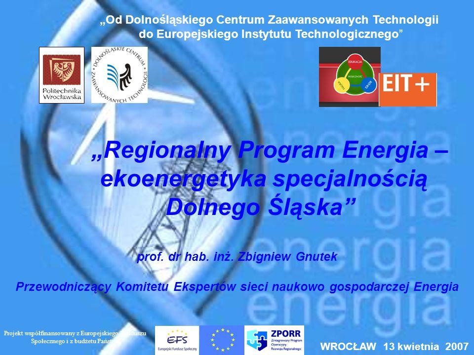"""""""Regionalny Program Energia – ekoenergetyka specjalnością"""