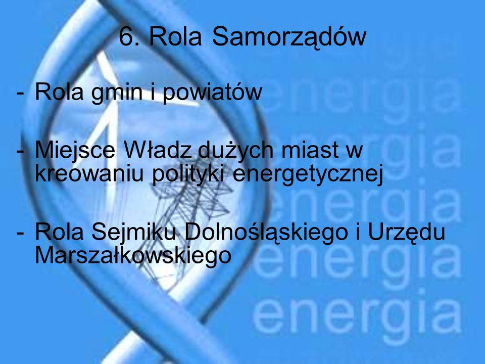 6. Rola Samorządów Rola gmin i powiatów