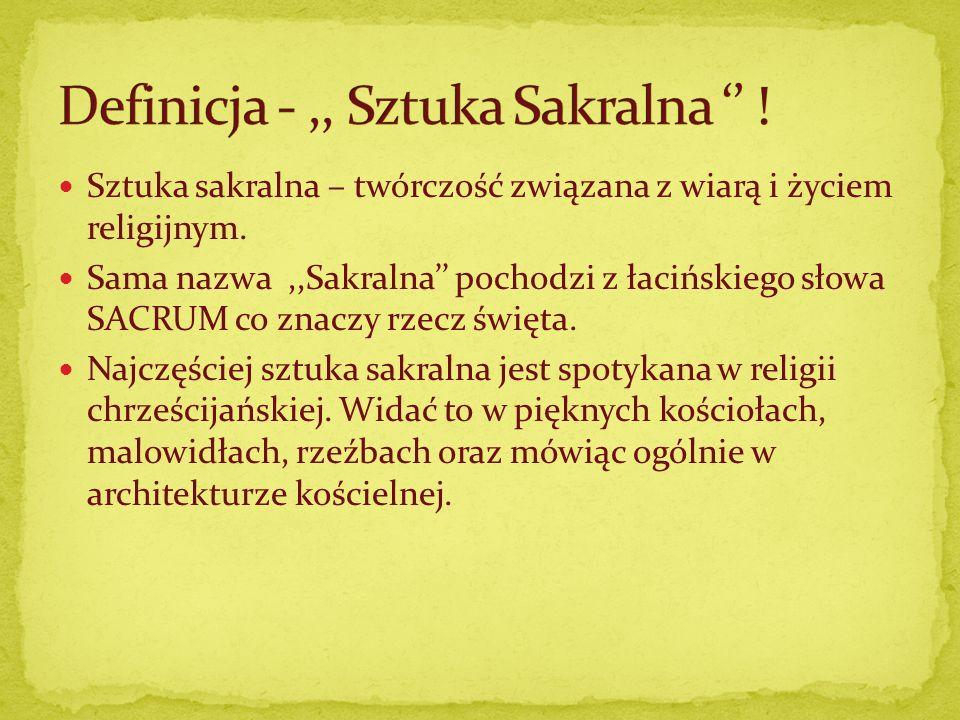 Definicja - ,, Sztuka Sakralna '' !