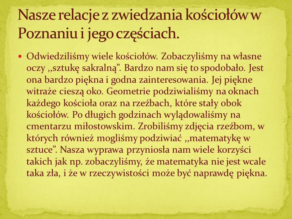 Nasze relacje z zwiedzania kościołów w Poznaniu i jego częściach.