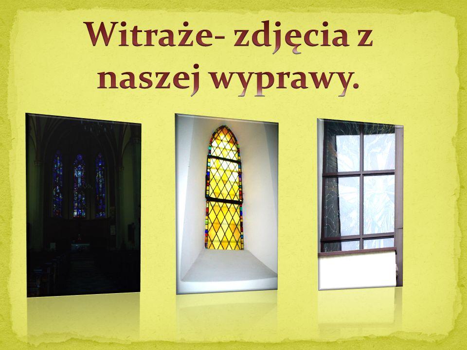 Witraże- zdjęcia z naszej wyprawy.