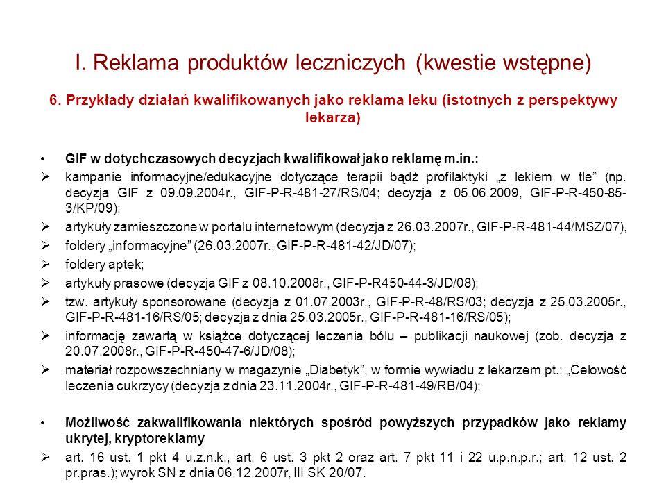 I. Reklama produktów leczniczych (kwestie wstępne)
