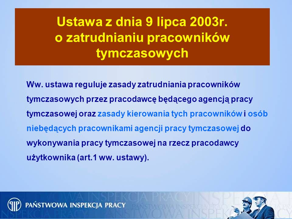 Ustawa z dnia 9 lipca 2003r. o zatrudnianiu pracowników tymczasowych