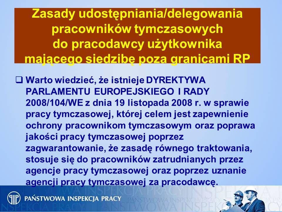 Zasady udostępniania/delegowania pracowników tymczasowych do pracodawcy użytkownika mającego siedzibę poza granicami RP