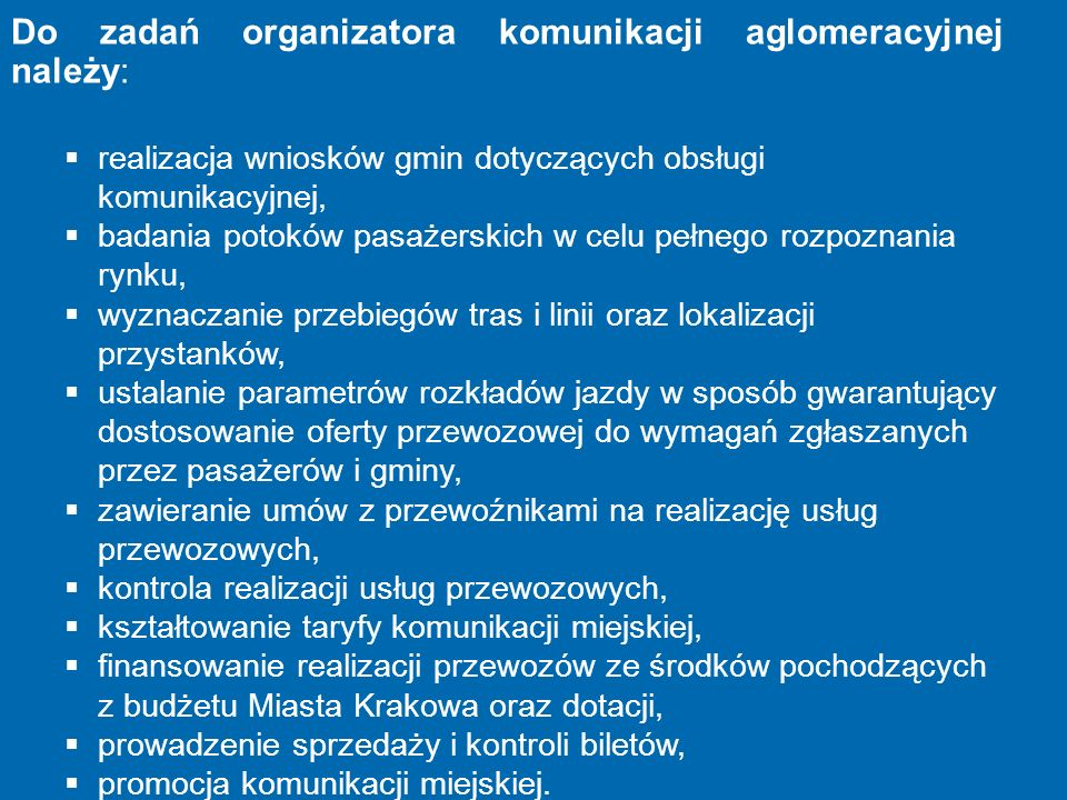 Do zadań organizatora komunikacji aglomeracyjnej należy: