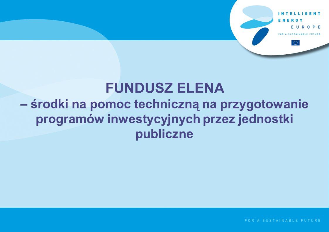 FUNDUSZ ELENA – środki na pomoc techniczną na przygotowanie programów inwestycyjnych przez jednostki publiczne