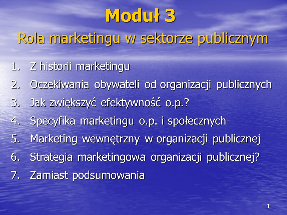Moduł 3 Rola marketingu w sektorze publicznym