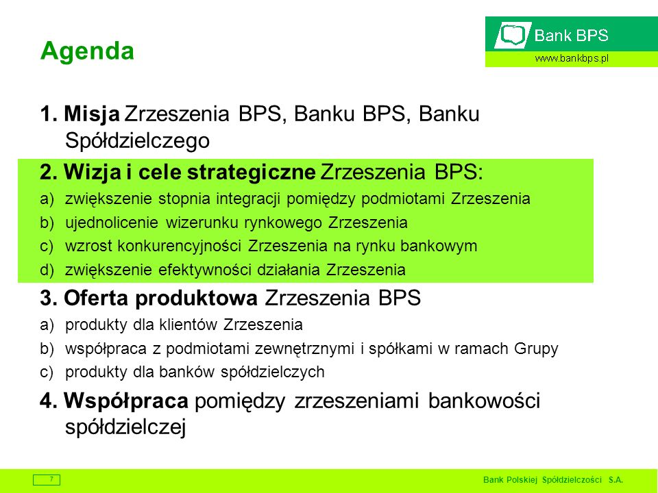 Agenda 1. Misja Zrzeszenia BPS, Banku BPS, Banku Spółdzielczego