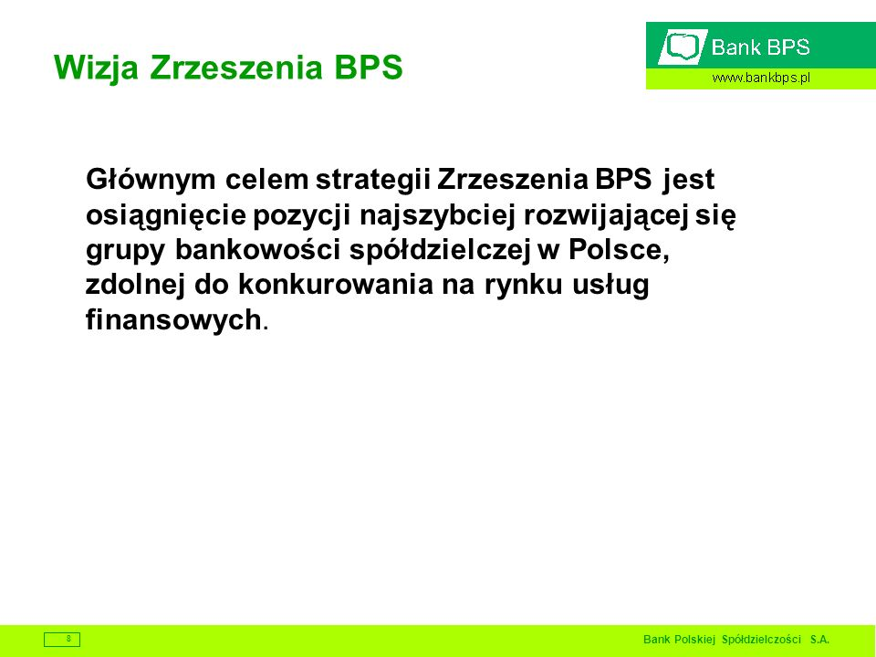 Wizja Zrzeszenia BPS