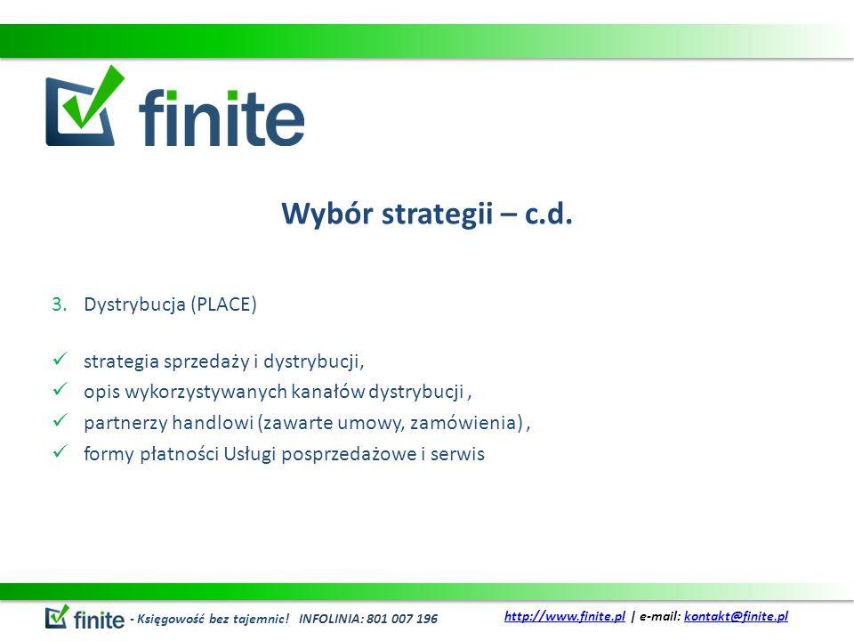 Wybór strategii – c.d. Dystrybucja (PLACE)