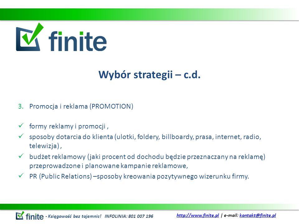 Wybór strategii – c.d. Promocja i reklama (PROMOTION)