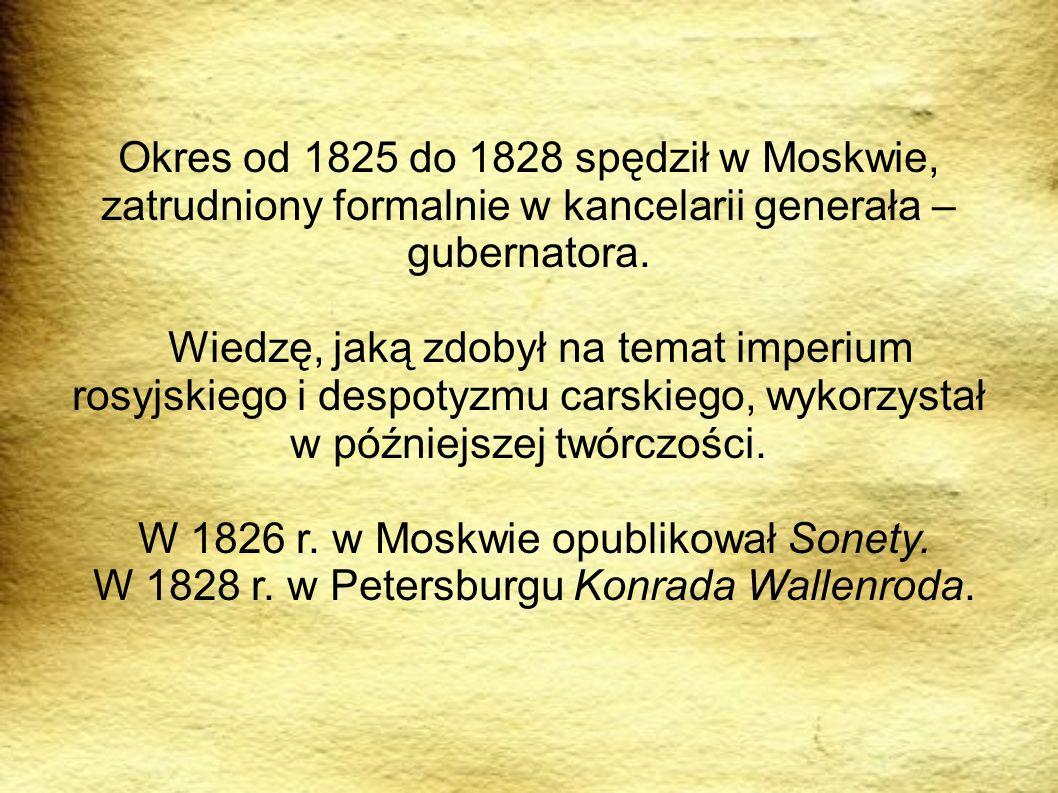 W 1826 r. w Moskwie opublikował Sonety.