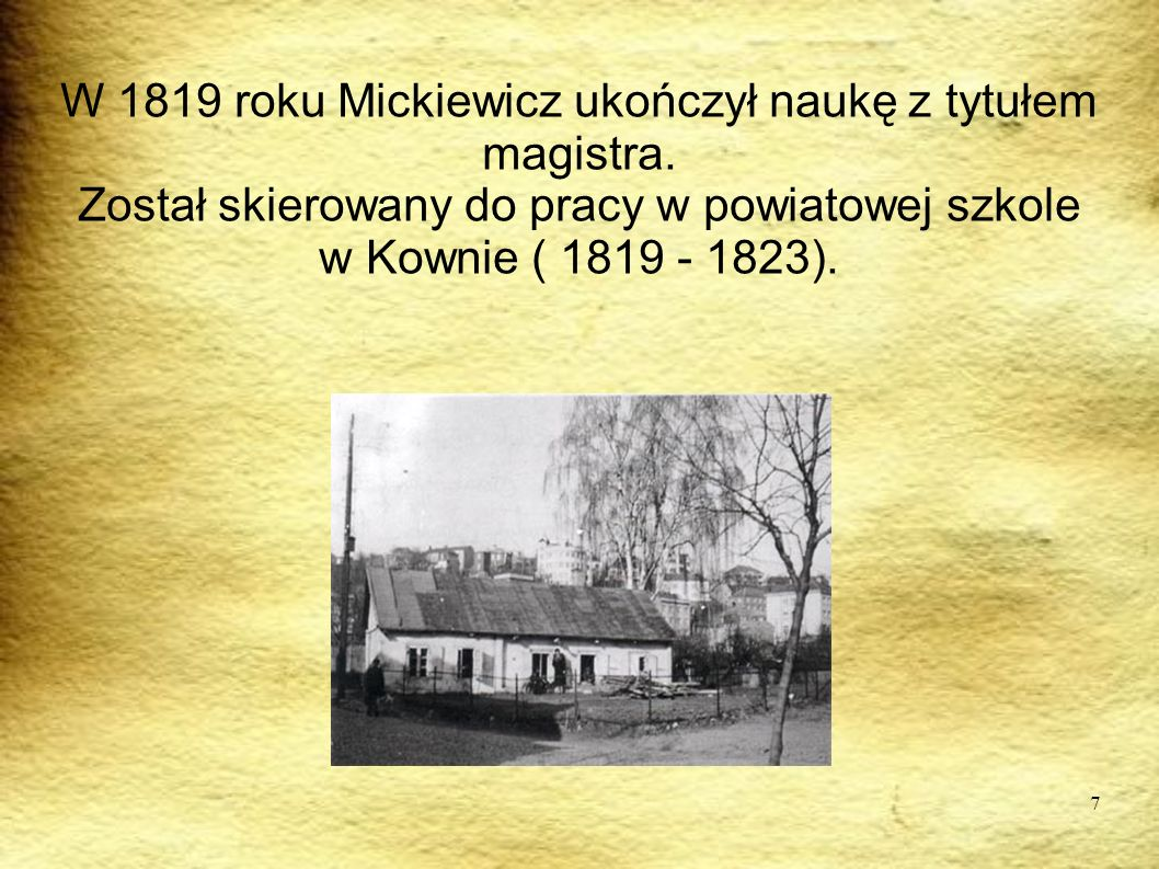 W 1819 roku Mickiewicz ukończył naukę z tytułem magistra.