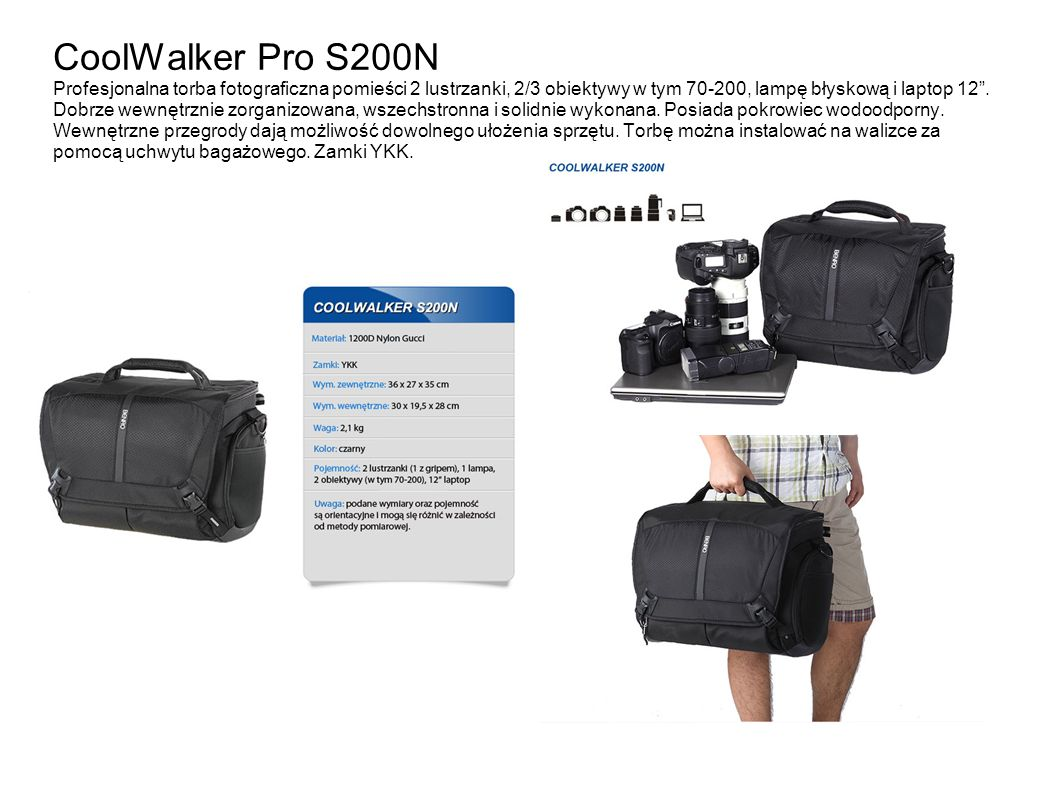 CoolWalker Pro S200N Profesjonalna torba fotograficzna pomieści 2 lustrzanki, 2/3 obiektywy w tym 70-200, lampę błyskową i laptop 12 .