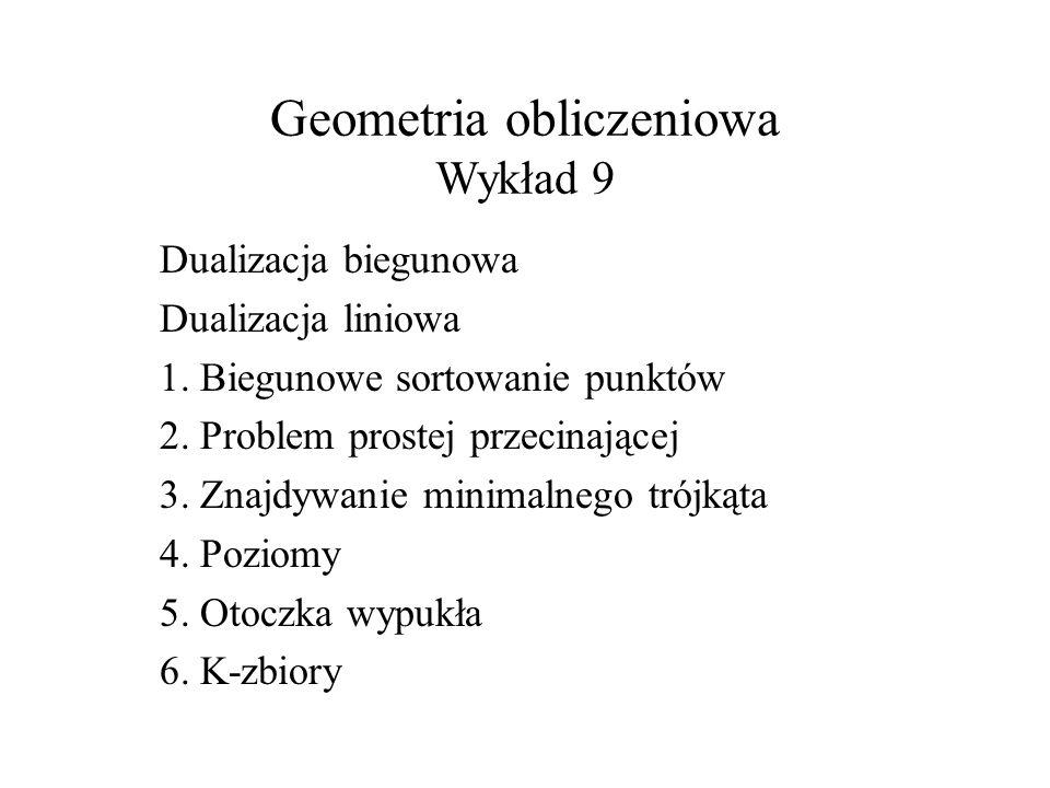 Geometria obliczeniowa Wykład 9