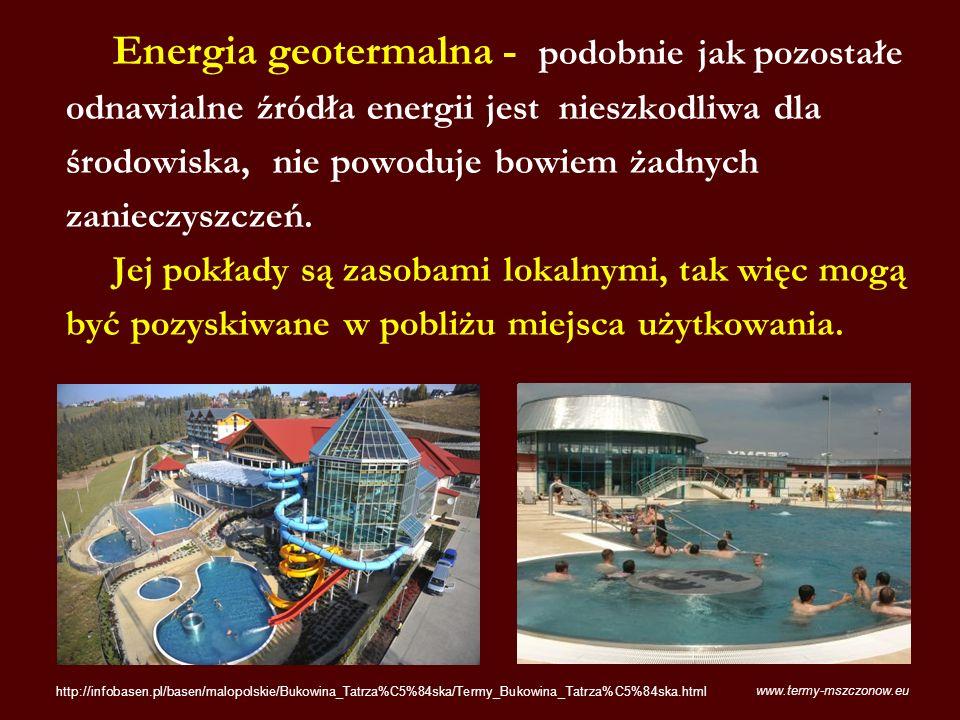 Energia geotermalna - podobnie jak pozostałe