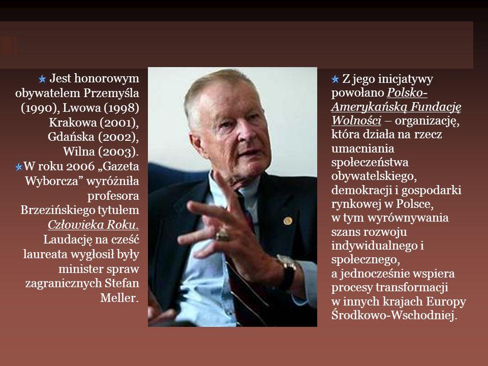 Jest honorowym obywatelem Przemyśla (1990), Lwowa (1998) Krakowa (2001), Gdańska (2002), Wilna (2003).