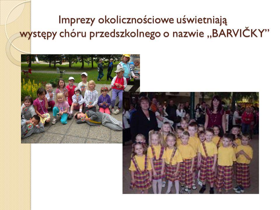 """Imprezy okolicznościowe uświetniają występy chóru przedszkolnego o nazwie """"BARVIČKY"""