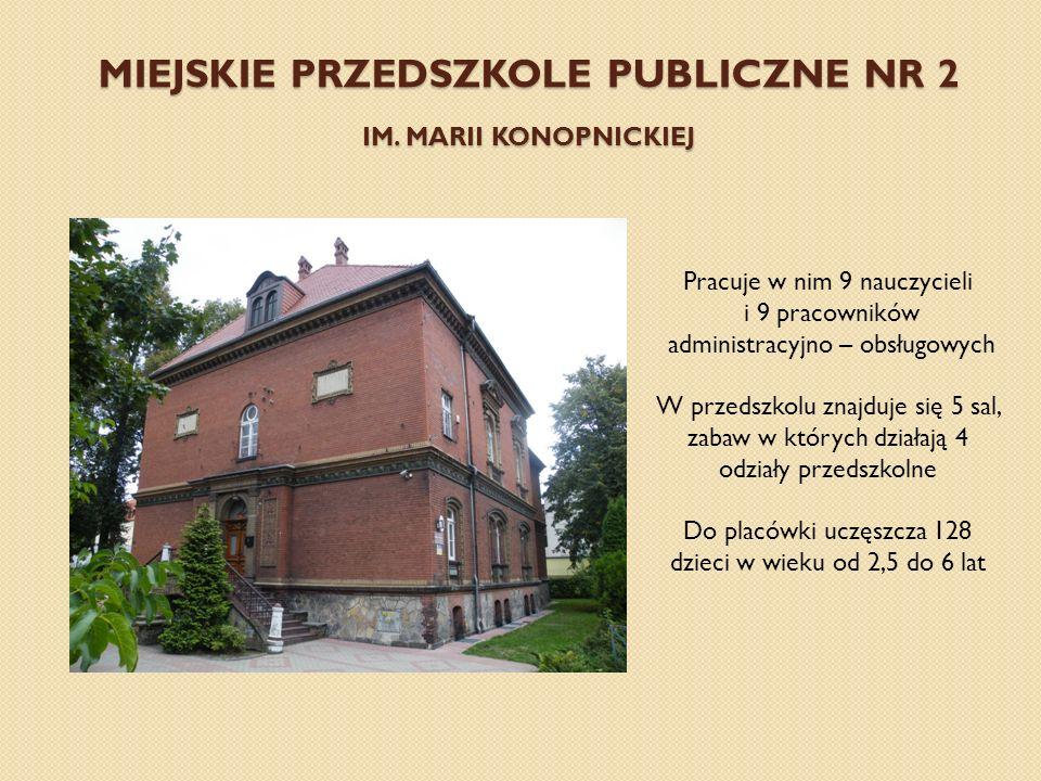 Miejskie Przedszkole Publiczne nr 2 im. Marii Konopnickiej