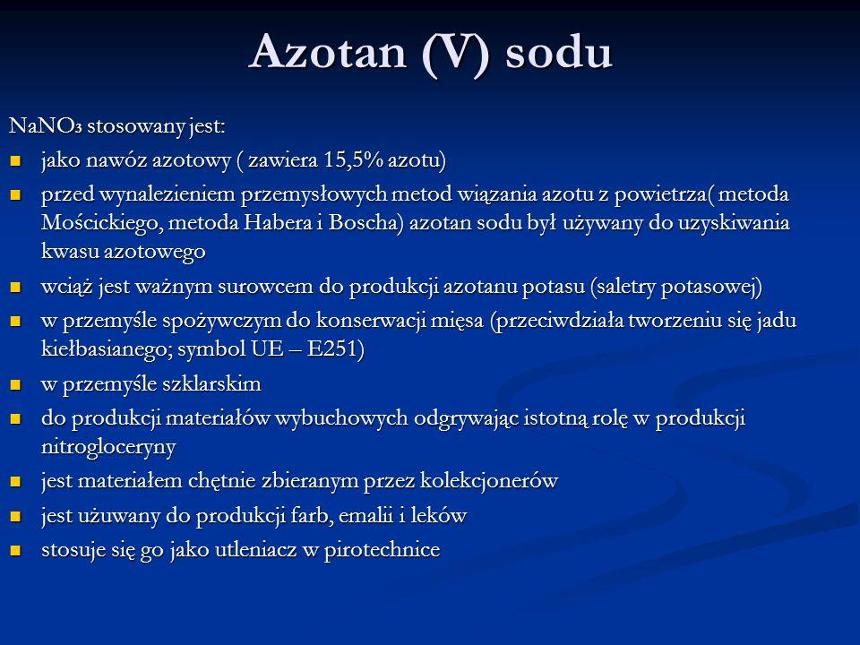 Azotan (V) sodu NaNO3 stosowany jest: