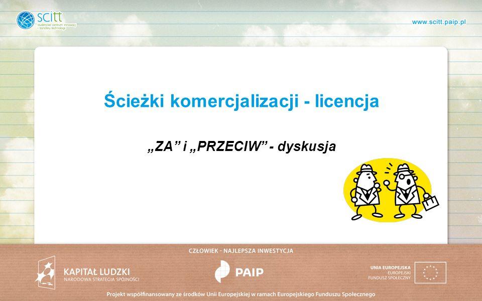 Ścieżki komercjalizacji - licencja