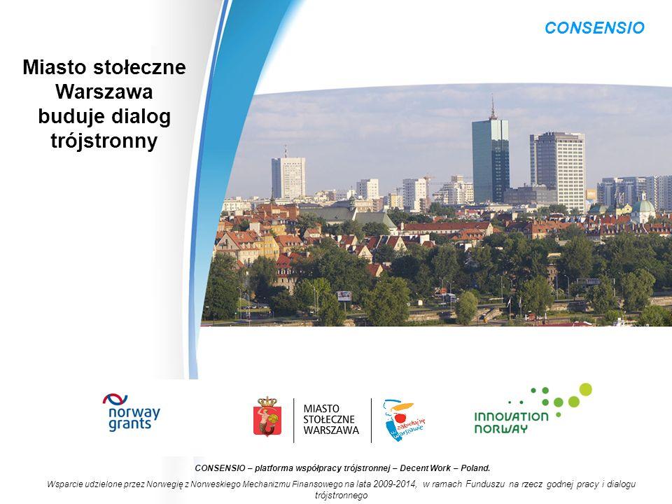 Miasto stołeczne Warszawa buduje dialog trójstronny