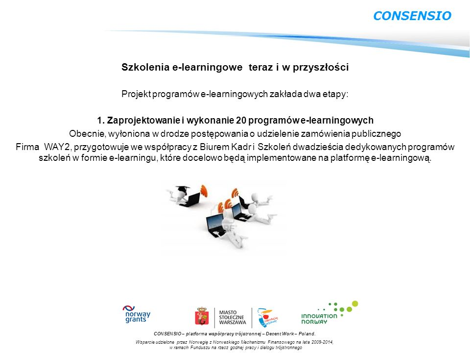 CONSENSIO Szkolenia e-learningowe teraz i w przyszłości