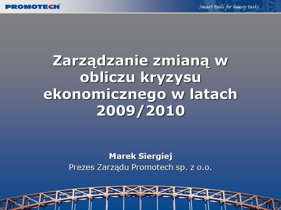 Zarządzanie zmianą w obliczu kryzysu ekonomicznego w latach 2009/2010