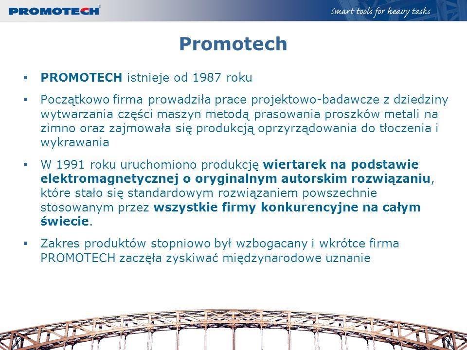 Promotech PROMOTECH istnieje od 1987 roku