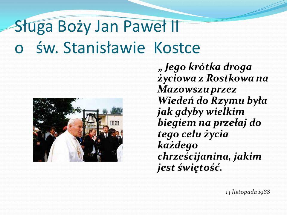 Sługa Boży Jan Paweł II o św. Stanisławie Kostce