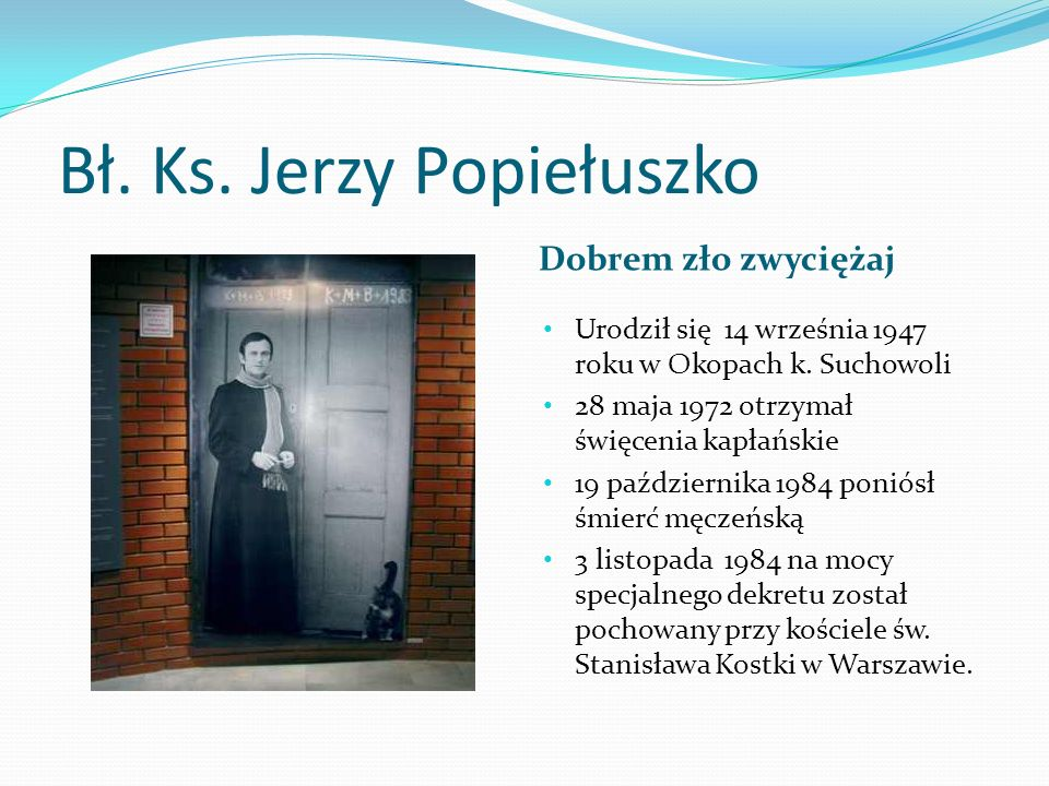 Bł. Ks. Jerzy Popiełuszko