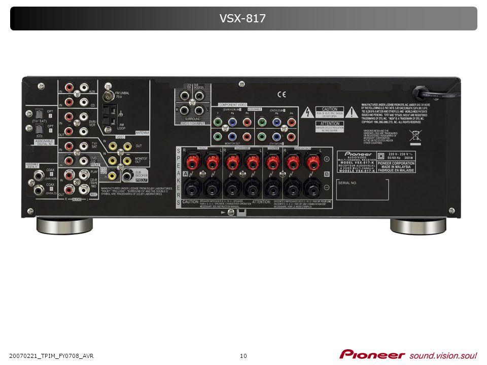 VSX-817 20070221_TPIM_FY0708_AVR