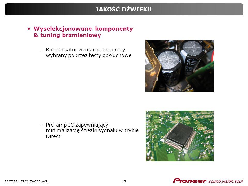 Wyselekcjonowane komponenty & tuning brzmieniowy