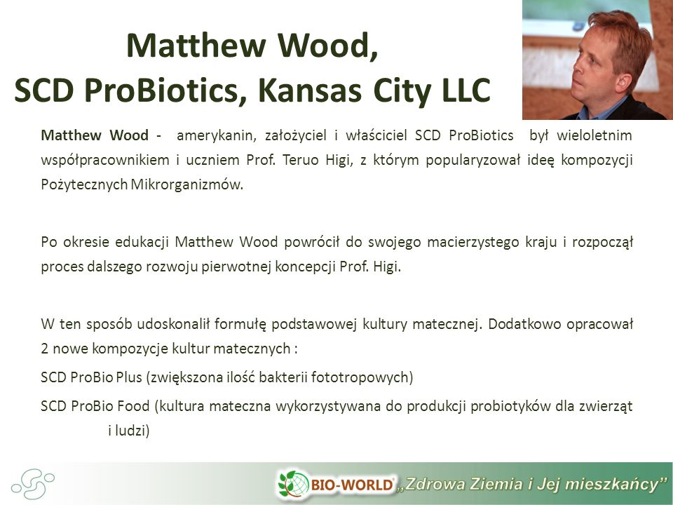 Matthew Wood, SCD ProBiotics, Kansas City LLC