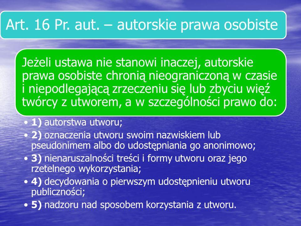 Art. 16 Pr. aut. – autorskie prawa osobiste