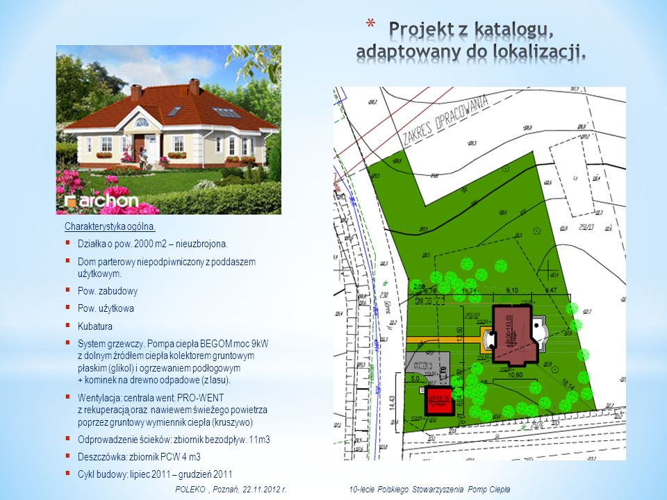 Projekt z katalogu, adaptowany do lokalizacji.