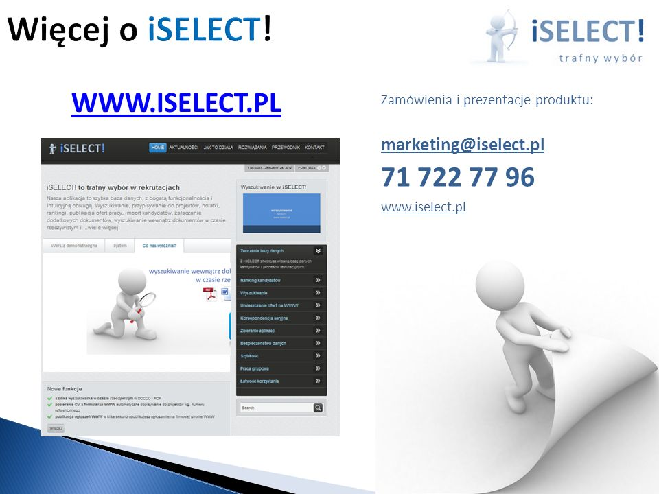 Więcej o iSELECT! WWW.ISELECT.PL 71 722 77 96 marketing@iselect.pl