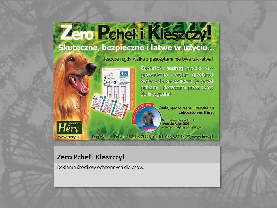 Zero Pcheł i Kleszczy! Reklama środków ochronnych dla psów.