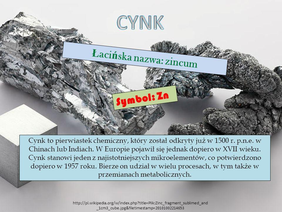 Łacińska nazwa: zincum