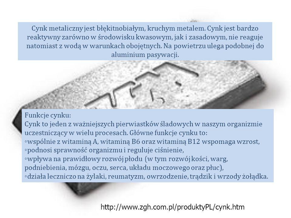 Cynk metaliczny jest błękitnobiałym, kruchym metalem