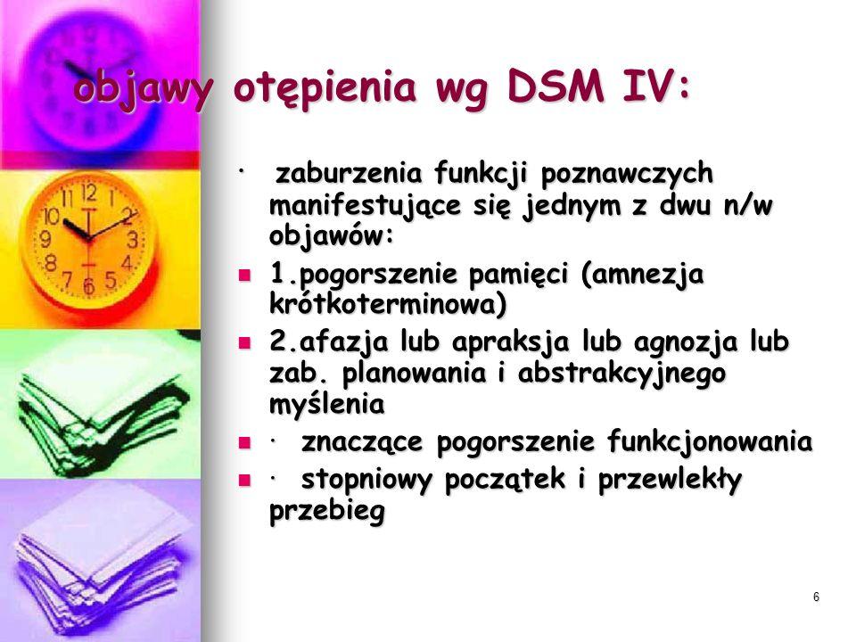 objawy otępienia wg DSM IV: