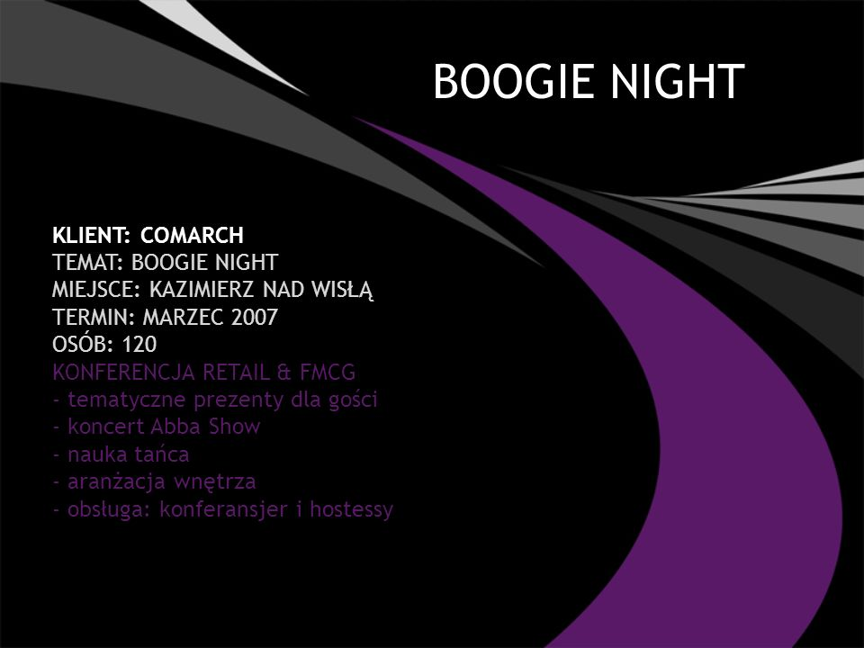 BOOGIE NIGHT Klient: COMARCH TEMAT: BOOGIE NIGHT