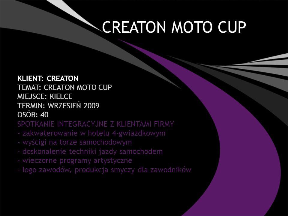 CREATON MOTO CUP Klient: CREATON TEMAT: CREATON MOTO CUP